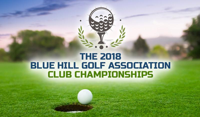 2018 Blue Hill Golf Association Club Championships