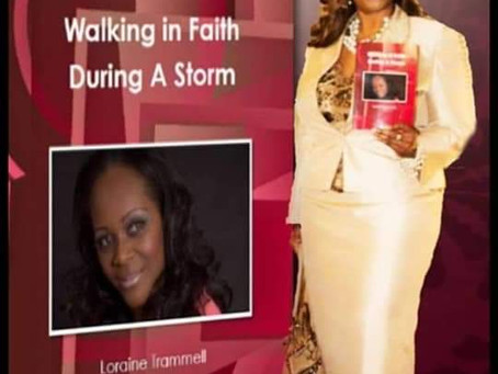 Todays Author Spotlight! Loraine Trammell and Walking In Faith During A Storm
