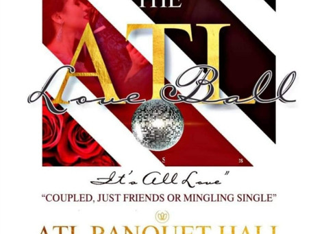 Get your tickets! ATL Love Ball! Call 678-270-0399