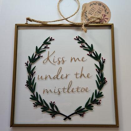 Kiss Me Under The Mistletoe Glass Hanging Frame