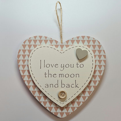"""Love you to the moon and back"" Hanging Sign"