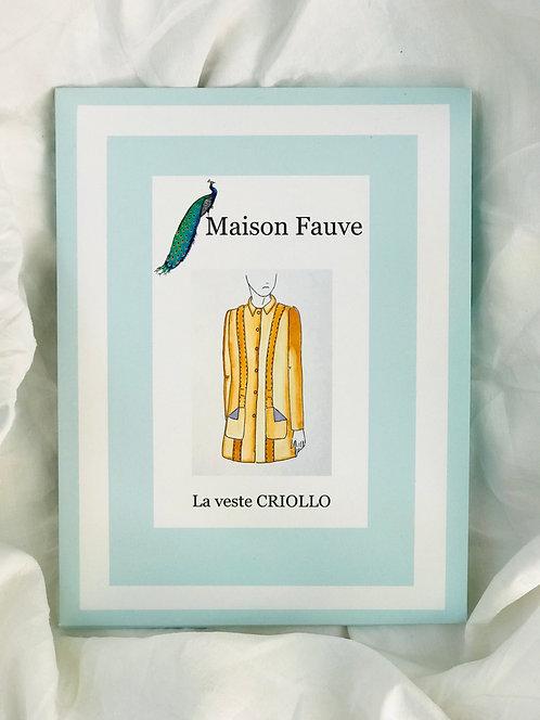Maison Fauve - Criollo