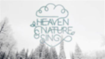 heaven and nature sing.jpg