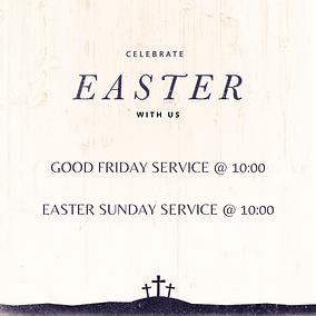 Good Friday Service @ 10_00 Easter Sunda