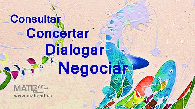matizart_consultar_concertar_dialogar_negociar