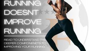 Running Doesn't Improve Running