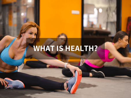 Health - What Is It?