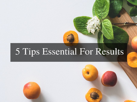 How to get results: Top 5 factors