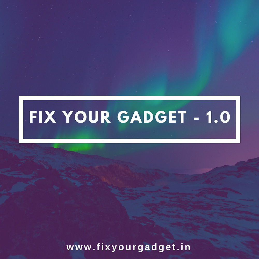 fix your gadget 1.0