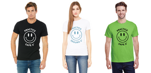 three adults each wearing a different color Practice Safe 6' t-shirt