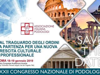 XXXII CONGRESSO NAZIONALE DI PODOLOGIA - ROMA 18-19 gennaio 2019