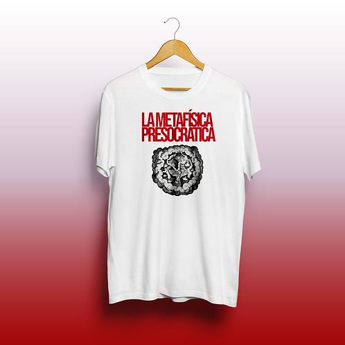 Camiseta La Metafísica Presocrática