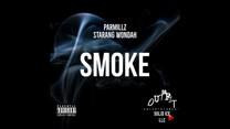 Smoke - Da Oufit ft. Starang Wondah & Par Millz