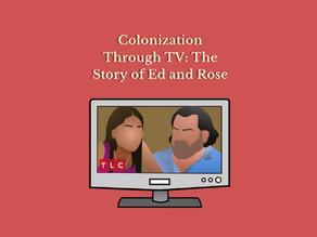 Colonization Through T.V.