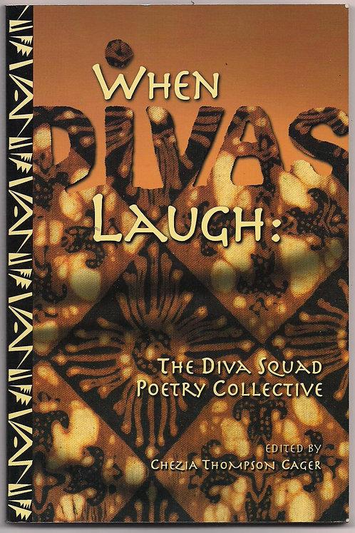 When Divas Laugh: The Diva Squad Collective