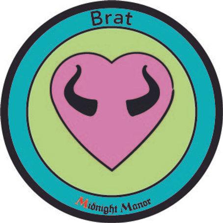 "Kinky Merit ""Sticker"" Badge ""Brat"""