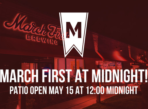 Patio open Midnight May 15th!