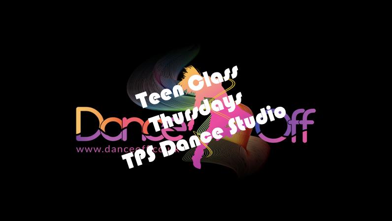 Teen class, Thursdays 6pm at TPS