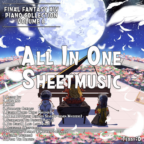 FInal Fantasy XIV Piano collection Vol,6. (Arr.by Terry:D) All in one sheetmusi