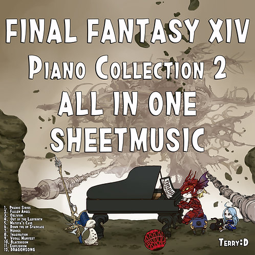 Piano Fantasy - Final Fantasy XIV Piano Collection Vol. 2 (Arr. by Terry:D)