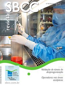 Túneis Os desafios da validação de túneis de despirogenização Notícias da SBCC Prestação de contas Qualificações Excelência dos operadores nas áreas assépticas Artigo Técnico Análise do número de trocas para sala limpa tipo mini ambiente Opinião Atualização da ISO 14001 é fundamental para manter a competitividade