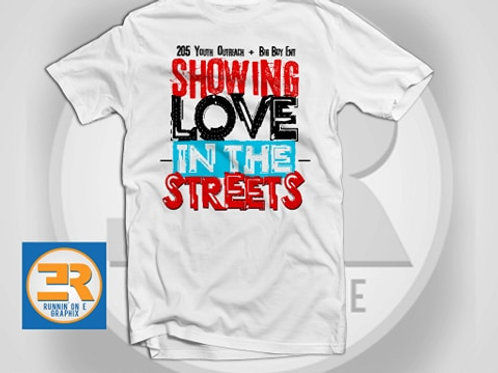 ShowingLove InThe Streets Tee