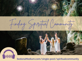 Why Spiritual Community Matters & how to find yours #48