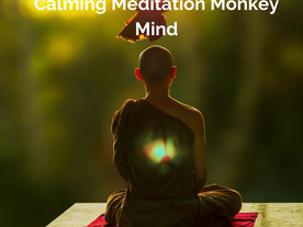 Calming Meditation monkey mind