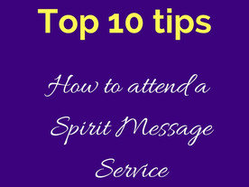 Tips for attending your first Spirit Message Service