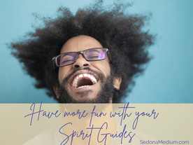 Have more fun with your Spirit Guides !