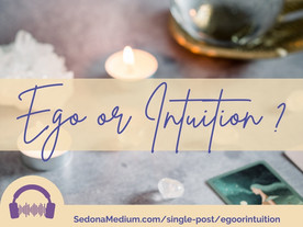 Is it Ego or Intuition?  #45