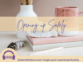 Opening to Spirit Safely and Confidently #49