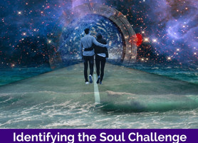 Identifying the Soul Challenge Relationship
