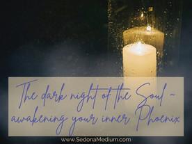 The dark night of the Soul - Awakening the inner Phoenix #33