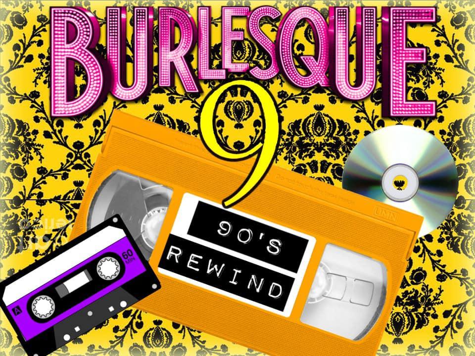 Burlesque 90's REWIND