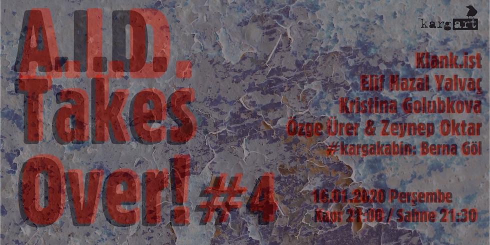 A.I.D Takes Over! #4 // kargART canlıkarga