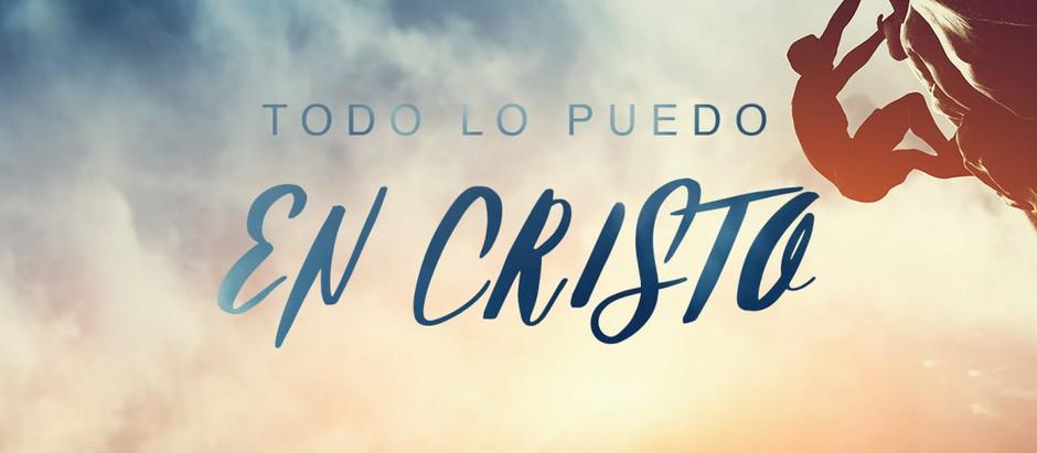 Todo lo puedo en Cristo