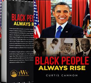 Black People Always Rise.png