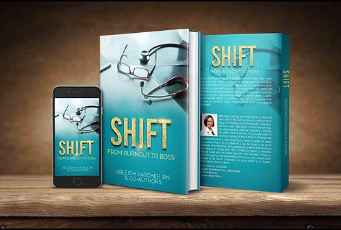 SHIFT: From Burnout to Boss