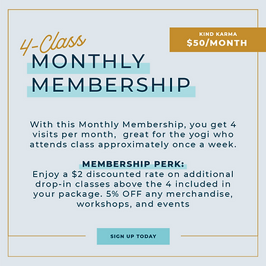 Kind Karma Monthly Membership. Attend 4 classes/month plus member perks for $88.00/month.