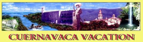 CUERAVACA VACATION BANNER4