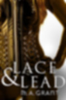 Lace & Lead by M.A. Grant book cover