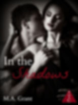In the Shadows by M.A. Grant book cover