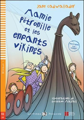 Mamie Petronille et les Enfants Vikings (Lectures ELI Poussins A0 avec 1 CD audi