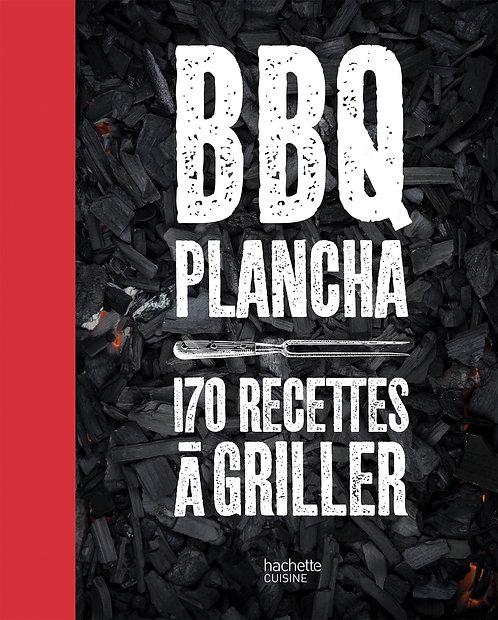 BBQ planchas - 170 recettes à griller