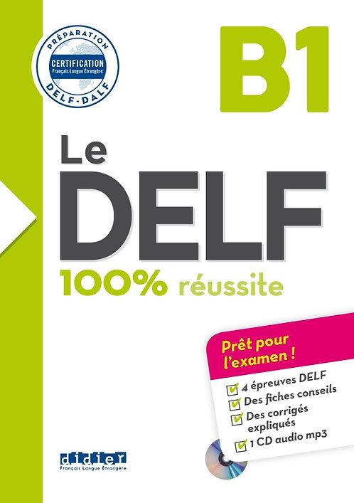 Le DELF – 100% réussite – B1 – Livre + CD