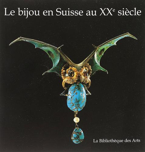 Le bijou en Suisse au XXè siècle