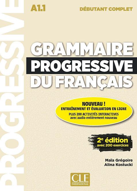 Grammaire progressive du français - Niveau débutant complet (A1.1) - Livre + CD