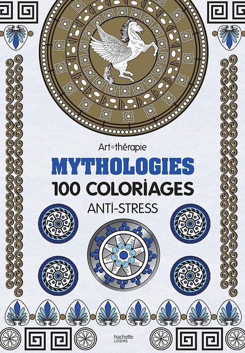 Mythologies: 100 coloriages anti-stress