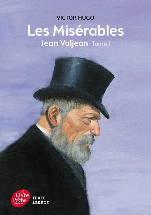 Les Misérables Tome 1: Jean Valjean